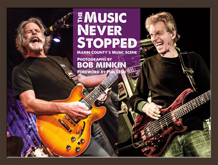 The Music Never Stopped - by Bob Minkin